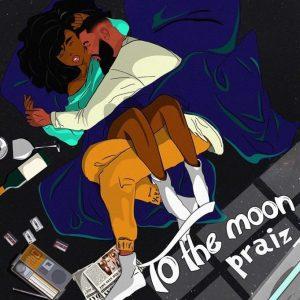 Praiz To The Moon Zip