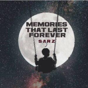 Sarz Memories That Last Forever zip