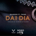 MP3: Selebobo ft. Tekno – Dai Dia