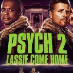 Movie: Psych 2: Lassie Come Home (2020)