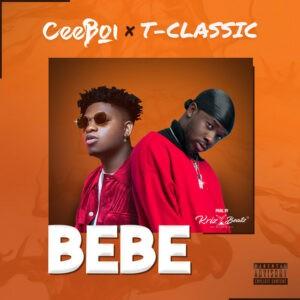 CeeBoi x T-Classic Bebe mp3