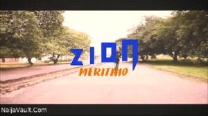 Meritino Zion mp4 download
