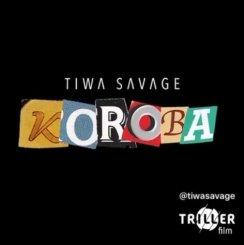 MP3: Tiwa Savage – Koroba