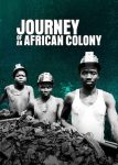 DOWNLOAD: Journey of an African Colony Season 1 Episode 1 – 7 (Complete)