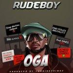 MP3: Rudeboy – Oga