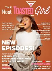 COMPLETE: The Most Toasted Girl Season 1 Episode 1 – 6