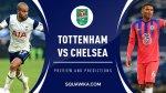 STREAM LIVE: Chelsea Vs Tottenham [Watch Now] Premier League 2020/2021