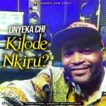 Kilode Nkiru