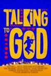 Movie: Talking to God (2020)