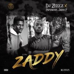 MP3: DJ Zeeez Ft Jadio P x Papisnoop – Zaddy