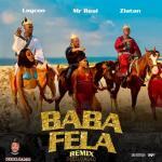 MP3: Mr Real Ft. Laycon & Zlatan – Baba Fela