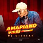 [Mixtape] DJ Gilbert – Amapiano Vibes 2021 Mix