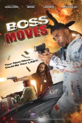 DOWNLOAD: Boss Moves (2021) – Hollywood Movie