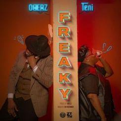 [Music] Oberz Ft. Teni – Freaky