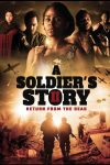 [Movie] A Soldier's Story 2: Return from the Dead (2020) – Nollywood Movie