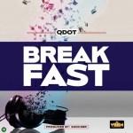 MP3: Qdot – Breakfast