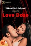 + 18 Movie: Love Dose (2021)