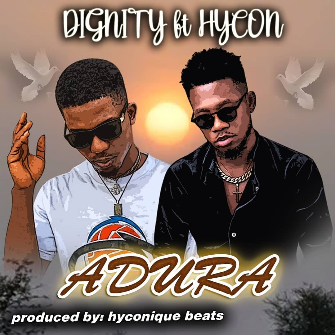 Dignity ft. Hycon - Adura (Prod. By Hyconique Beats)