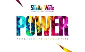 Shatta Wale – Dealer (Power)