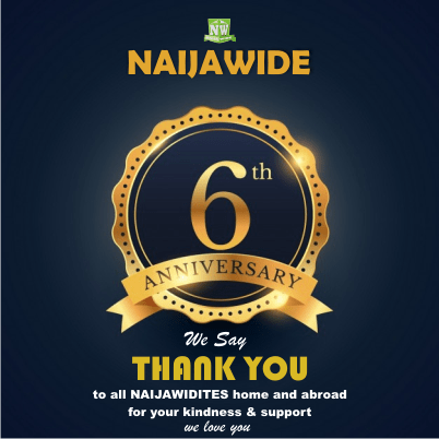 CONGRATULATIONS!!! Happy 6th Year Anniversary To NaijaWide – (Drop Your Wishes)