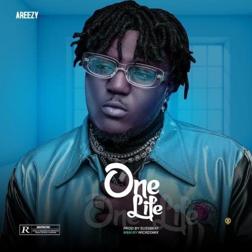 Areezy – One Life