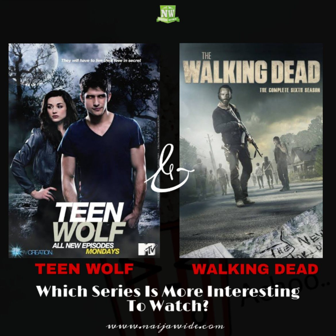"""MOVIE LOVERS!!! """"Teen wolf Or Walking Dead"""" Which Series Is More Interesting To Watch?"""