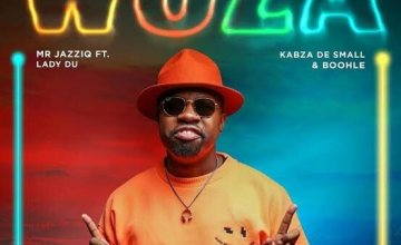 Mr JazziQ ft. Lady Du, Kabza De Small & Boohle – Woza