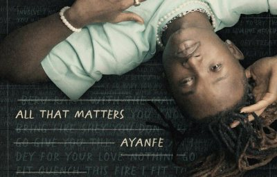 FULL EP: Ayanfe – All That Matters