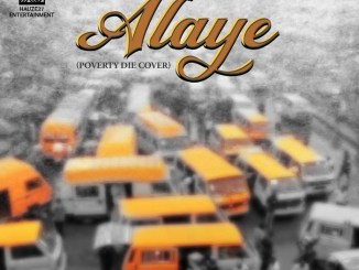 Mp3 download: Jaywillz - Alaye (Poverty Die Cover)