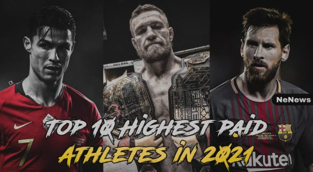 Top 10 Highest Paid Athletes In 2021 – [Latest Update]