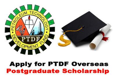 Apply for 2020 PTDF Overseas Postgraduate Scholarship
