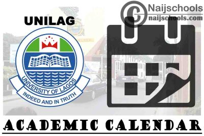 University of Lagos (UNILAG) Amended Academic Calendar for 2019/2020 Academic Session   CHECK NOW