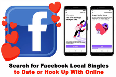 How to Search for Facebook Local Singles to Date or Hook Up With Online