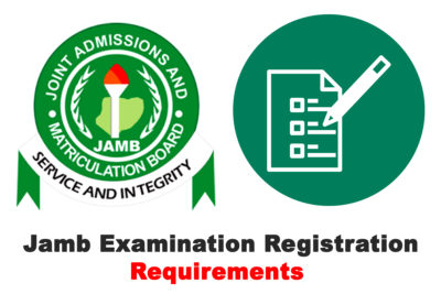 JAMB CBT Examination Registration Requirements for 2020/2021 Academic Session | CHECK NOW
