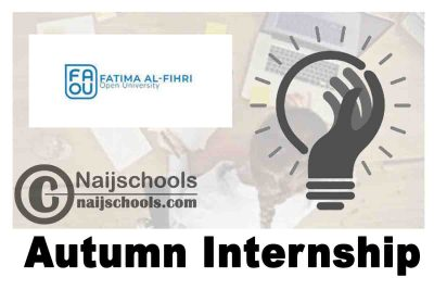 Fatima Al-Fihri Open University Autumn Internship 2020 | APPLY NOW