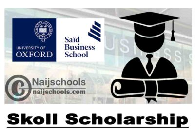 Said Business School Skoll Scholarship 2020 (Fully Funded) | APPLY NOW