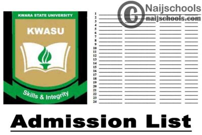 Kwara State University (KWASU) Admission List for 2020/2021 Academic Session   APPLY NOW