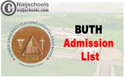 Bowen University Teaching Hospital (BUTH) School of Nursing Admission List for 2020/2021 Academic Session   CHECK NOW
