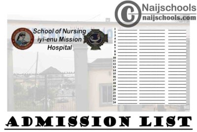 School of Nursing Iyi-Enu Mission Hospital Admission List for 2020/2021 Academic Session   CHECK NOW