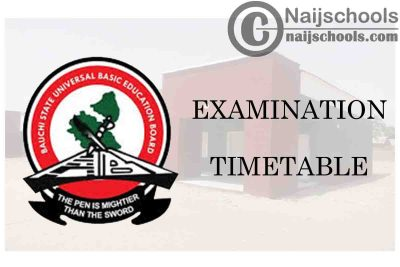Bauchi State Ministry of Education 2020 BECE Examination Timetable | CHECK NOW