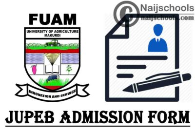 Federal University of Agriculture Makurdi (FUAM) JUPEB Admission Form for 2020/2021 Academic session | APPLY NOW