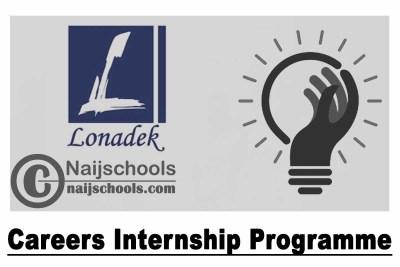 Lonadek Careers Internship Programme for Nigerians 2021 | APPLY NOW