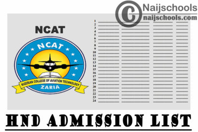 Nigerian College Of Aviation Technology (NCAT) HND Admission List for 2020/2021 Academic Session | CHECK NOW