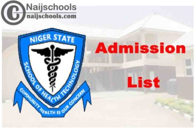 School of Health Technology Minna Admission List for 2020/2021 Academic Session | CHECK NOW