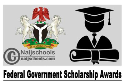 Federal Government Scholarship Awards 2020/2021 for Students in Nigerian Tertiary Institutions   APPLY NOW