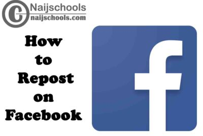 Complete Guide on How to Repost Something on Your Facebook Account