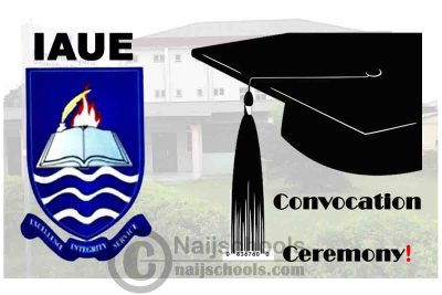Ignatius Ajuru University of Education (IAUE) Announces its 38th Convocation Ceremony and COVID-19 Safety Protocols for the Event | CHECK NOW