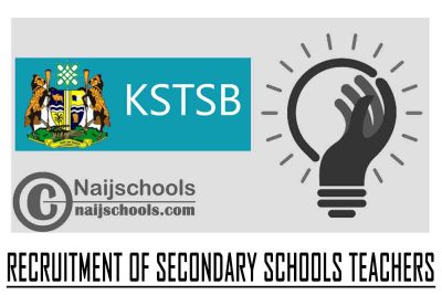 Kaduna State Teachers Service Board (KSTSB) Recruitment of Secondary Schools Teachers | APPLY NOW