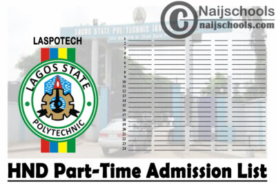 Lagos State Polytechnic (LASPOTECH) HND Part-Time Admission List for 2020/2021 Academic Session   CHECK NOW
