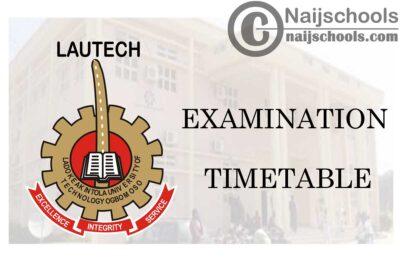 Ladoke Akintola University of Technology (LAUTECH) Examination Timetable for 2019/2020 Harmattan Semester | CHECK NOW